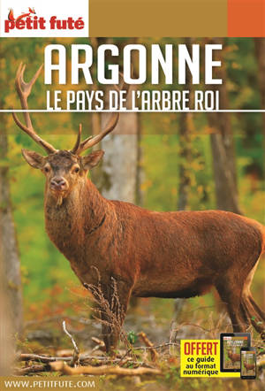 Argonne : le pays de l'arbre roi