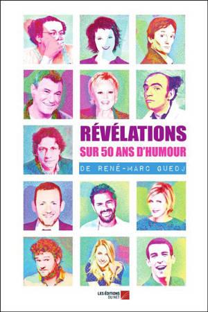 Révélations sur 50 ans d'humour
