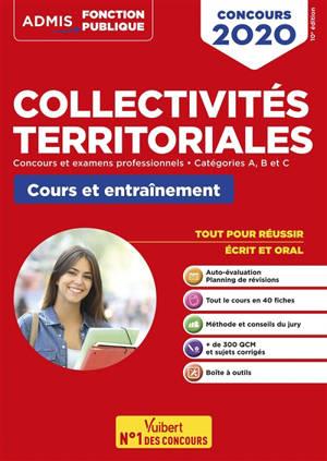 Collectivités territoriales : concours et examens professionnels, catégories A, B et C, cours et entraînement : concours 2020