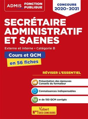 Secrétaire administratif et SAENES, concours 2020-2021 : externe et interne, catégorie B : cours et QCM en 56 fiches