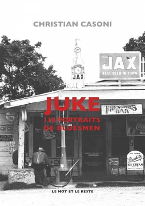 Juke : 110 portraits de bluesmen