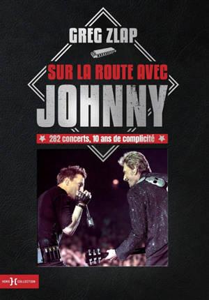 Sur la route avec Johnny : 282 concerts, 10 ans de complicité