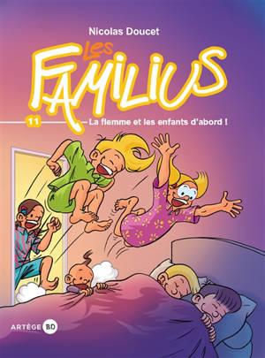 Les Familius. Volume 11, La flemme et les enfants d'abord !