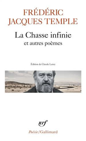 La chasse infinie : et autres poèmes