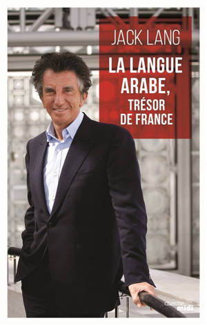 La langue arabe, trésor de France