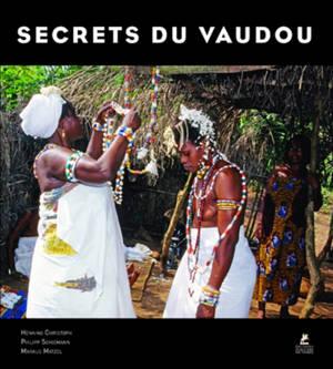 Voodoo rainbow : les secrets du vaudou