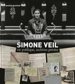 Simone Veil : vie publique, archives privées