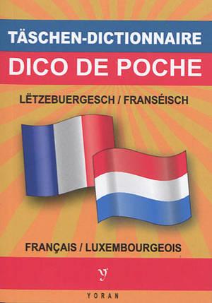 Täschendictionnaire Lëtzebuergesch-Franséisch & Franséisch-Lëtzebuergesch = Dico de poche luxembourgeois-français & français-luxembourgeois