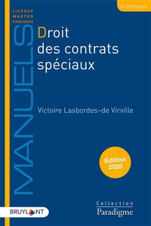 Droit des contrats spéciaux : contrats civils et commerciaux
