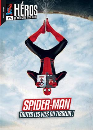 Héros : le mook.... n° 4, Spider-Man : toutes les vie du tisseur !