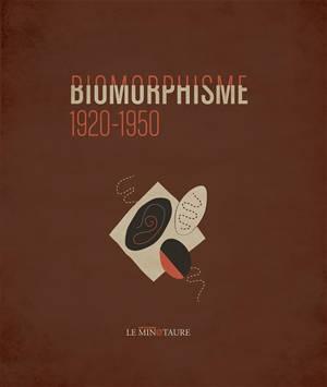 Biomorphisme : 1920-1950