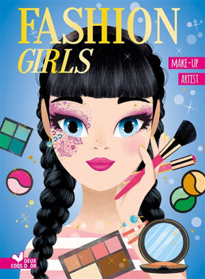 Fashion girls : make-up artist