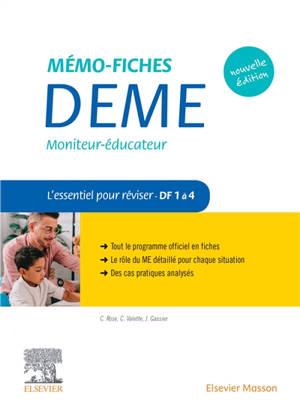 Mémo-fiches DEME, moniteur-éducateur : l'essentiel pour réviser, DF 1 à 4