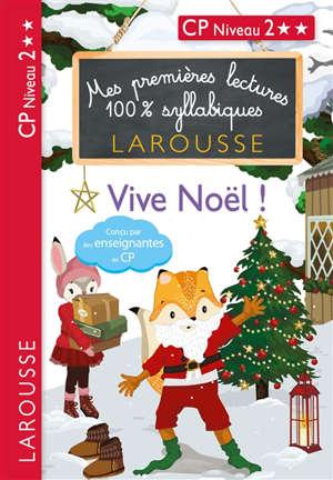 Vive Noël ! : CP niveau 2