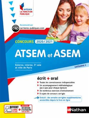 Concours ATSEM et ASEM 2020-2021 : catégorie C, concours externe, interne, 3e voie et ville de Paris : écrit + oral