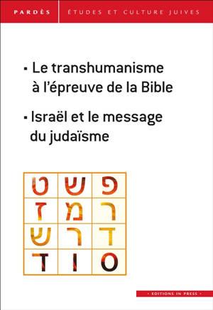 Pardès. n° 63, Le transhumanisme à l'épreuve de la Bible