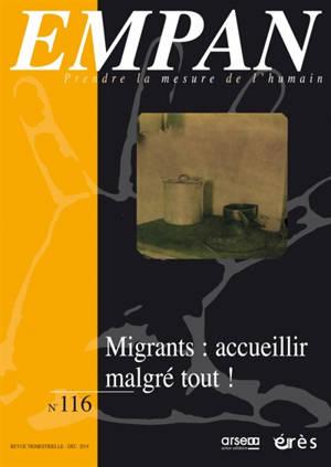 Empan. n° 116, Accueil et hospitalité pour les migrants : quels moyens ? Quelle solidarité ?