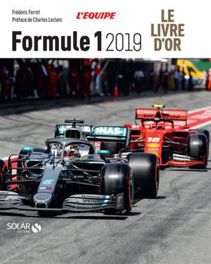 Formule 1 2019 : le livre d'or