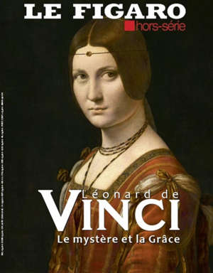 Le Figaro, hors-série, Léonard de Vinci : le mystère et la grâce