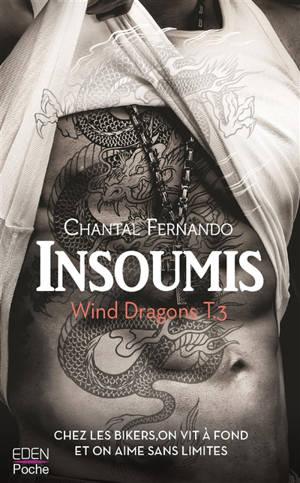 Wind dragons. Volume 3, Insoumis