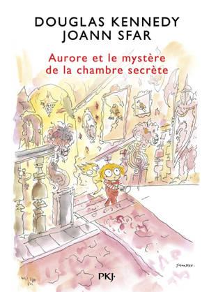 Les fabuleuses aventures d'Aurore. Volume 2, Aurore et le mystère de la chambre secrète