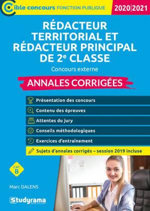 Rédacteur territorial et rédacteur principal de 2e classe : concours externe : annales corrigées 2020-2021