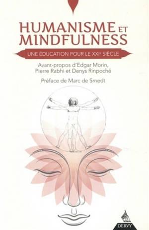 Humanisme et mindfulness : une éducation pour le XXIe siècle