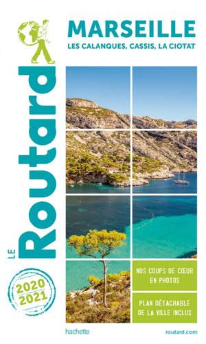 Marseille : les Calanques, Cassis, La Ciotat : 2020-2021