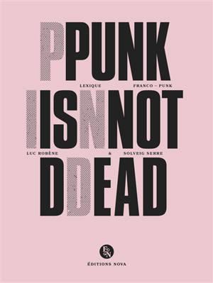 Punk is not dead : lexique franco-punk