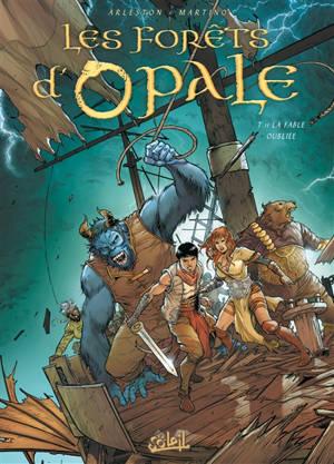 Les forêts d'Opale. Volume 11, La fable oubliée