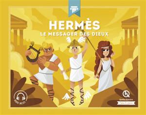Hermès : le messager des dieux