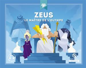 Zeus : le maître de l'Olympe