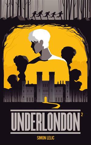 Underlondon. Volume 2