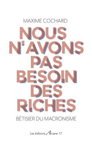 Nous n'avons pas besoin des riches : bêtisier du macronisme