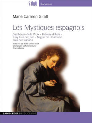 Les mystiques espagnols