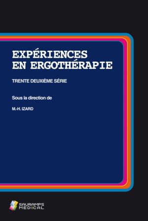 Expériences en ergothérapie : trente-deuxième série