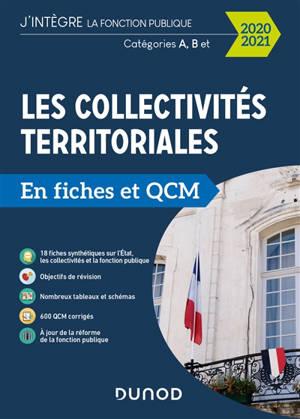 Les collectivités territoriales en fiches et QCM 2020-2021 : catégories A, B et C
