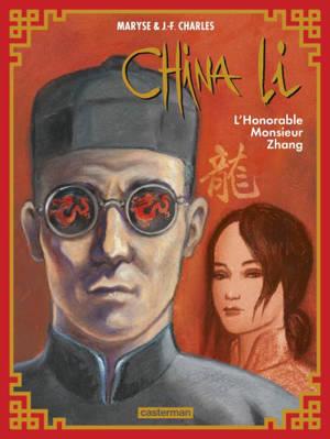 China Li. Volume 2, L'honorable monsieur Zhang