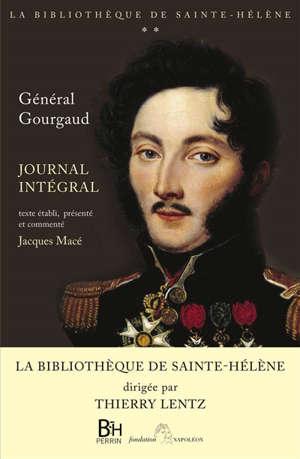 Journal de Sainte-Hélène : version intégrale