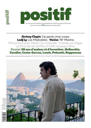 Positif. n° 705, 50 ans d'audace et d'invention : Bellocchio, Cavalier, Costa-Gavras, Loach, Polanski, Rappeaneau