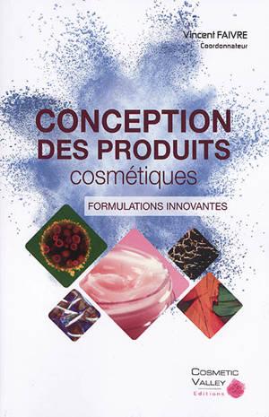 Conception des produits cosmétiques : formulations innovantes
