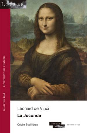 Léonard de Vinci : la Joconde