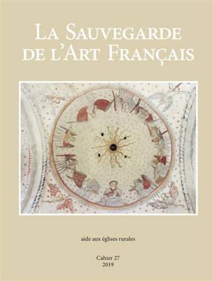 La sauvegarde de l'art français. n° 27, Aide aux églises rurales