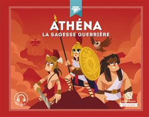 Athéna : la sagesse guerrière