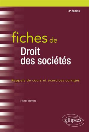 Fiches de droit des sociétés : rappels de cours et exercices corrigés
