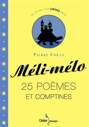 Méli-mélo : 25 poèmes et comptines