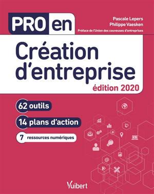 Création d'entreprise : 62 outils, 14 plans d'action, 7 ressources numériques