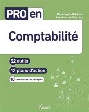 Comptabilité : 52 outils, 12 plans d'action, 10 ressources numériques
