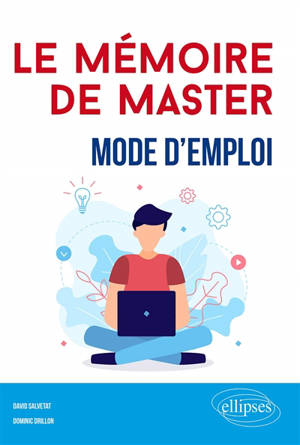 Le mémoire de master : mode d'emploi