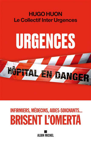 Urgences : hôpital en danger
